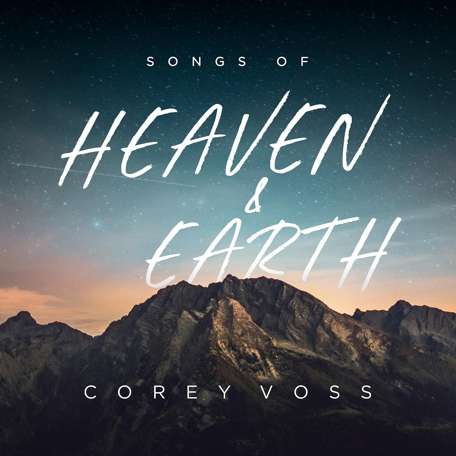 Songs Of Heaven and Earth - Corey Voss