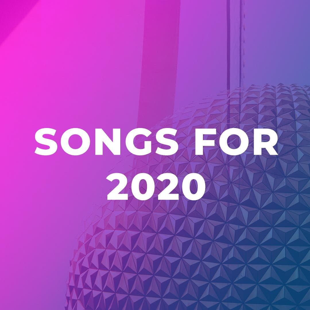 Songs for 2020